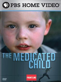 The Medicated Child is something all parents should watch if your child is going to start psychotropic medications!
