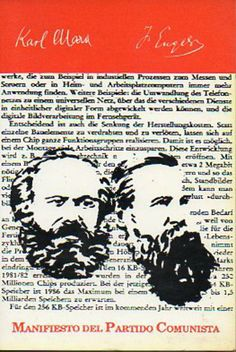 MARX, Karl; ENGELS, Friedrich. Manifiesto del Partido Comunista ; Principios del comunismo. Barcelona: L'Eina Editorial, 1989. 100 p. ISBN 84-86378-02-08