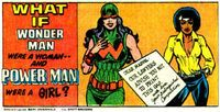Wonder Man & Power Man had female counterparts. Characters from Earth-34828, Other things related to Earth-34828, Earth-34828's Appearances, Media Earth-34828 was Mentioned in, Images from Earth-34828, Reality Gallery: Earth-34828