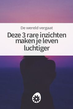 Deze 3 rare inzichten maken je leven luchtiger Good To Know, Feel Good, Just Be You, Dating Apps, Self Healing, Better Life, Self Care, Happy Life, Wise Words
