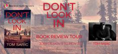 Literary Flits: Don't Look In by Tom Saric + #Giveaway Book Corners, 12th Book, Thriller Books, Hbo Series, Book Title, Book Journal, Love Book, Free Books, Book Review