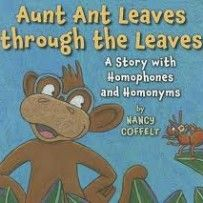 This book has a cute way of introducing homophones and homonyms to second graders through a story about a monkey who needs help getting his bananas home to make a pie.  He then approaches other animals, such as Aunt Ant, who can't help, and Bee, who has other things to do until finally he gets all the animals to help him.
