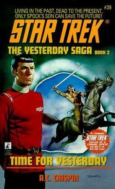 """""""Time for Yesterday (Star Trek, No 39)"""" av A.C. Crispin"""