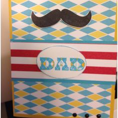 Stampin Up. Many Mustaches Fathers Day card