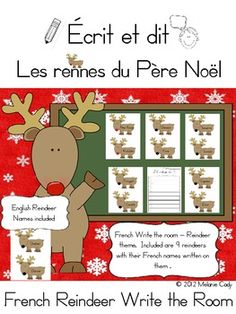 Here is a cute Write the Room activity for your classroom. The names of the reindeer are written on cute reindeer images that you can place around the room. Have students go on a reindeer hunt and record all the names they find. Preschool Christmas, Christmas Activities, Christmas Themes, Class Activities, French Teaching Resources, Teaching French, French Teacher, Reindeer Names, Santa And Reindeer