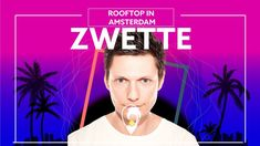 Zwette feat. Alex Hosking - Rooftop In Amsterdam [Lyric Video] - YouTube
