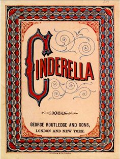 George Routledge and Sons, Cinderella  #digitaldez #typography