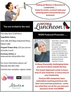 REGISTRATION is now OPEN for the APRIL WOW....you don't want to miss this fantastic presenter Alana Peters Toews. Get your tickets while they last at www.wehub.info/profiles.htm Sylvan Lake, Community Events, You Are Invited, Promote Your Business, Business Women, Leadership, The Unit, Business Professional Women
