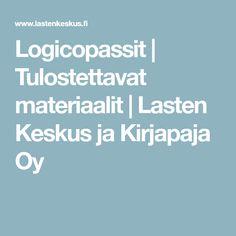 Logicopassit | Tulostettavat materiaalit | Lasten Keskus ja Kirjapaja Oy