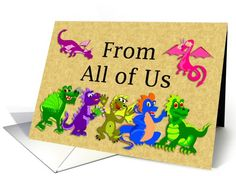 Happy Birthday From all of Us Dragons | Greeting Card Universe