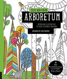 Just Add Color Arboretum 30 Original Illustrations To C