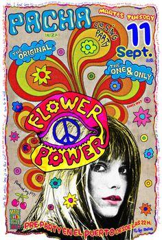 the art and fashion of Pacha Ibiza Flower Power Flower Power, Ibiza Clubs, Ibiza Party, Hippie Posters, Ibiza Formentera, Hippie Peace, Hippie Gypsy, Club Poster, Hippie Flowers