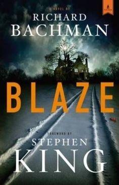 Stephen King aka Richard Bachman - Blaze