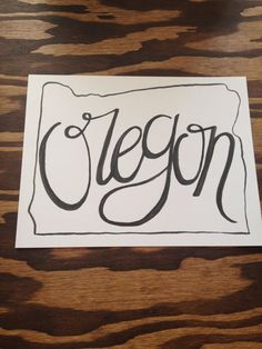 Hand drawn/lettered OREGON state outline by LettersbyLinds on Etsy, $15.00