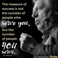 Who are YOU serving? #JMTDNA #JMTeam #JohnMaxwell #ServeOthers