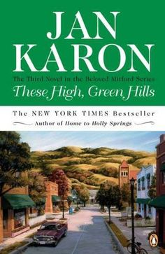 These High, Green Hills by Jan Karon. Father Tim adjusts to married life, with all the usual little mysteries and eccentricities going on in Mitford. I read part of this book on my honeymooon, which was perfect given Father Tim's similar situation.