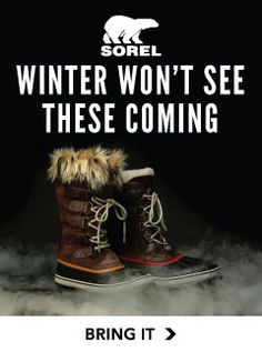 Your Sorels will ship free today. It's probably the 2nd best thing we've ever done.