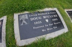 """Doug McClure was a lead actor in TV's """"The Virginian"""", and was in other westerns. Cemetery Statues, Cemetery Headstones, Cemetery Art, Husband Love, Celebrities Who Died, Celebs, Titanic Artifacts, Famous Tombstones, Doug Mcclure"""