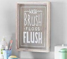 Wash, Brush, Floss, Flush Art at Pottery Barn Kids - Kids' Bathroom Decorations Barn Wood Bathroom, Rustic Bathroom Vanities, Bathroom Kids, Bathroom Wall Decor, Bathroom Sayings, Kids Bath, Small Bathroom, Bathrooms Decor, Ikea Bathroom
