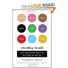 Whistling Vivaldi: How Stereotypes Affect Us and What We Can Do (Issues of Our Time): Claude M. Steele: 9780393339727: Amazon.com: Books