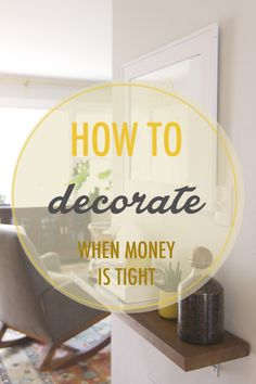 How to decorate on a budget without sacrificing style
