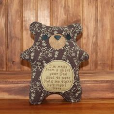 This memory bear is made from an old t-shirt and stitched with a heartwarming message (I'm made from a shirt your dad used to wear. Hold me tight he's right here). A thoughtful gift for military families. (scheduled via http://www.tailwindapp.com?utm_source=pinterest&utm_medium=twpin&utm_content=post19581698&utm_campaign=scheduler_attribution)