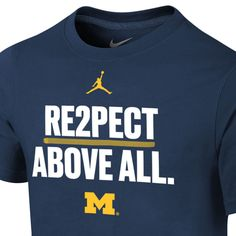 4caa5027d24684 Jordan University of Michigan Football Youth   RE2PECT ABOVE ALL   Tee