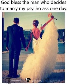 Or The Man Who Already Did Marry Me Funny Girl Quotes Crazy Girl Quotes