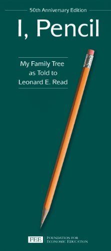 I, Pencil by Leonard Read