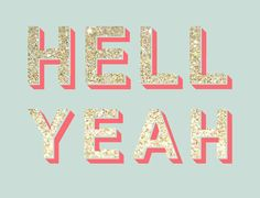 Hell Yeah to glitter and life! The Words, Words Quotes, Me Quotes, Sayings, Spirit Quotes, Dont Be Normal, Typographie Logo, Bien Dit, Word Up