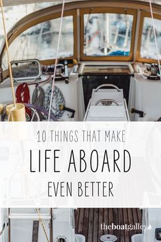 """These ten items will take living on a boat from """"okay"""" to """"WOW! I love this!"""" Things to make it more comfortable and more fun. #theboatgalley Living On A Boat, Tiny House Living, Gifts For Boaters, Liveaboard Sailboat, Make A Boat, Boat Storage, Boat Stuff, Paris Travel, Sailing Ships"""