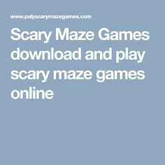 play scary maze game 3 this version of the game is considered as