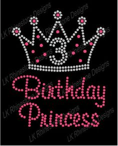 Iron On Rhinestone TransferBirthday Princess Crown with Number Approximate  Design Size - H x W Purchase one of our blank items and we ll  professionally heat ... 62e460fb425d