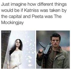 I actually prefer Peeta to Katniss as the mockingjay Hunger Games Plot, Divergent Hunger Games, Hunger Games Memes, Hunger Games Catching Fire, Hunger Games Trilogy, Divergent Quotes, Movie Quotes, Book Quotes, Game Quotes