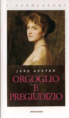 I miei magici mondi: Recensione: Orgoglio e Pregiudizio di Jane Austen