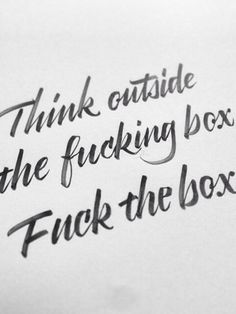 Think outside the box c; #yuhh #inspiration #quote