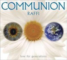 Not the Raffi you know...Communion ~ Raffi, http://www.amazon.com/dp/B002P5APEY/ref=cm_sw_r_pi_dp_NF.1qb07EHB29