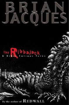 If you're looking for some humorous horror (or maybe some real creepiness), this is the book to find it in. I miss Brian Jacques and his awesomeness.