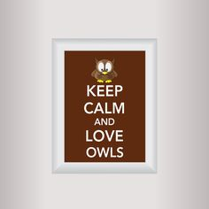 Owl Decor Art / Keep Calm Art Print / Living by affinityforyou, $10.00