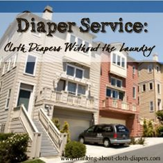 Thought about cloth diapers, but not sold on the laundry?  Find out why a diaper service might be right for you!