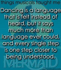 dance is a language that is felt instead of heard....