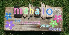 Mahalo for Removing Your Shoes Driftwood Sign by SusterWoodworks, $40.00