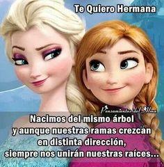 Te quiero hermana. !!!
