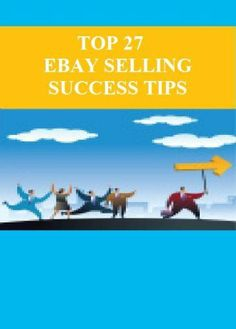 Top 27 eBay Selling Success Tips by Zoe Bulkley. $8.97. 130 pages