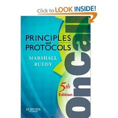 On Call Principles and Protocols by Shane A. Marshall, available at Book Depository with free delivery worldwide. Medicine Book, Aleta, Good Heart, Education And Training, Music Games, Reading Online, Self Help, Nonfiction, Kindle
