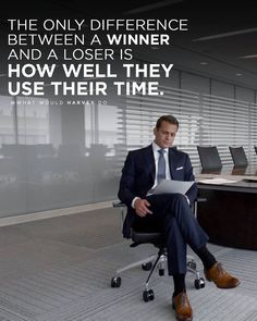 You're neither born a loser nor a winner. Mentor Quotes, Law Quotes, Wisdom Quotes, Success Quotes, Corporate Quotes, Business Quotes, Harvey Specter Quotes, Suits Quotes, Motivational Quotes