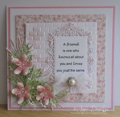 This card was inspired by one made by Debbie Stevens.  The flowers are my own PENNYS PRIDE.