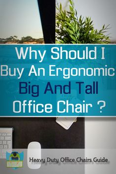 Find the best ergonomic big and tall office chair for your work or home office.