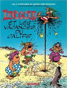 Bande Dessinée  - Iznogoud, tome 3 : Iznogoud et les vacances du calife - René Goscinny, Tabary - Livres