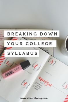 Here are 7 things all students should do with their syllabus to ensure that they have a productive semester. College Life Hacks, College Success, College Tips, Harvard College, College Basketball, College Football, College Semester, College Planner, Weekly Planner